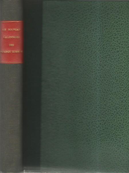 Le Nouveau Calendrier Des Grands Hommes Biographies Des 558 Personnages De Tous Les Temps Et De Toutes Les Nations Qui Figurent Dans Le Calendrier