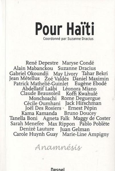 Pour Haïti Florilège De Textes Inédits Décrivains Et Poètes Du Monde En Soutien Au Peuple Haïtien